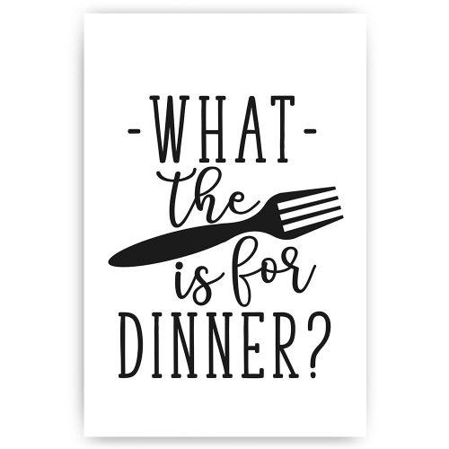 poster tekst what the fork is for dinner